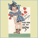 Vintage Valentines Day Card 1930s/1940s BE MY BOW Carrington