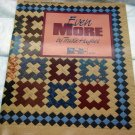 Even More Book by Trudie Hughes Book 3 of the Template Free Series Quilting Quilt