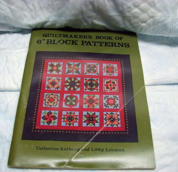 Quiltmakers Book of 6 inch Block Patterns Catherine Anthony Libby Lehman Quilt Quilters