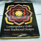 Contemporary Quilts from Traditional Designs Book Caron Mosey Quilting
