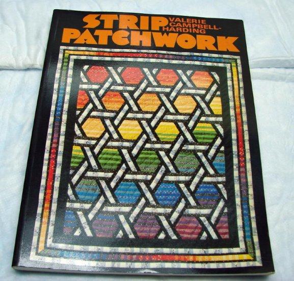 Strip Patchwork Quilt Quilting book Valerie Campbell Harding