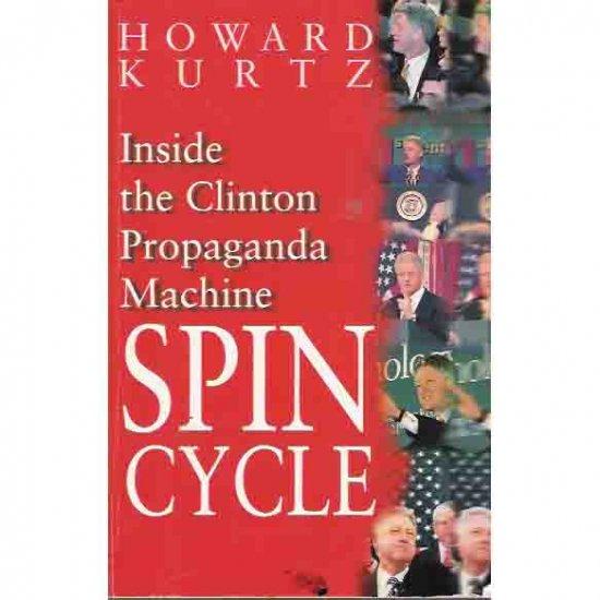 Spin Cycle - Howard Kurtz