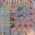 Quilt It For Kids ~ Quilter's Newsletter Magazine's