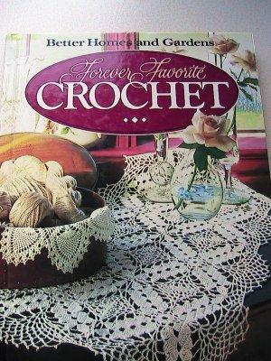 Forever Favorite Crochet - Better Homes and Gardens