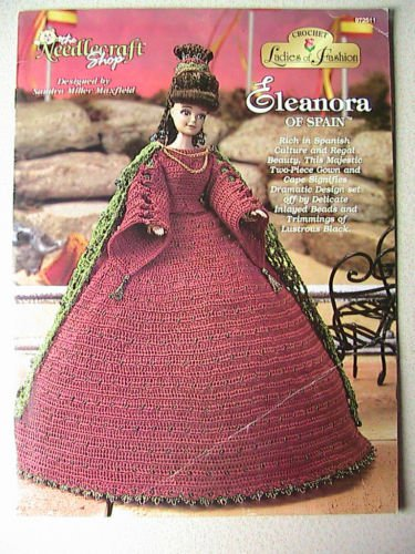 Crochet Ladies of Fashion ~ ELEANORA of Spain