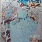 Crochet Sweetheart Baby Layette - The Needlecraft Shop