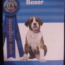 New Book Breeder's Best BOXER Kennel Club Books Dog