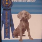 Breeder's Best Weimaraner A Kennel Club Book Dog Puppy