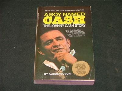 A Boy Named CASH The Johnny Cash Story by Albert Govoni