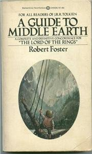 A Guide to Middle Earth Robert Foster concordance