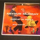 Arthur Murray Rock N Roll Big Dave Part 2 45 RPM