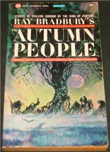 Autumn People, Ray Bradbury - pb 1965
