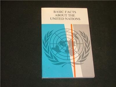 Basic Facts About The United Nations 1980