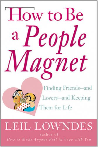 eBook - How to be a People Magnet by Leil Lowndes