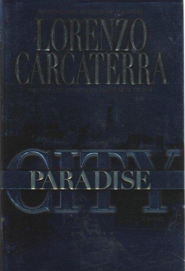Paradise City by Lorenzo Carcaterra ( isbn 0345410971 )