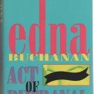Act of Betrayal by Edna Buchanan (Hardcover)