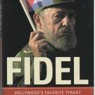 Fidel by Humberto Fontova (Hardcover)