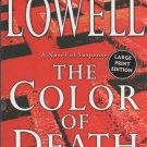 The Color of Death by Elizabeth Lowell (Paperback, Large Type)