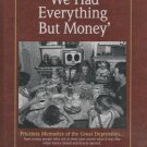 We Had Everything but Money by Reiman (Hardcover)