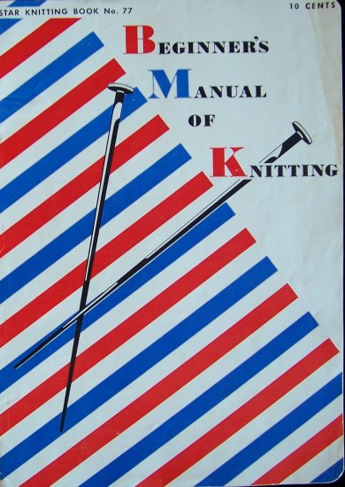 Vintage 50s Star Knitting Book No 77 Beginners Manual American Thread Company