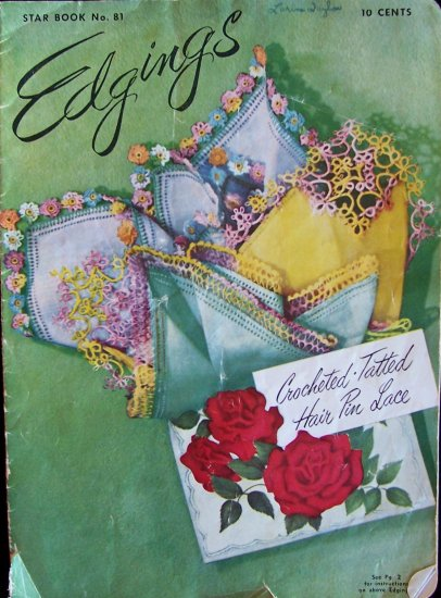 Vintage 50s Star Book No 81 Edgings Crochet Tatting Hair Pin Lace Instructions