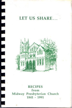 Midway Presbyterian Church Community Cookbook Midway Kentucky KY