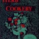 Cooking with Herbs The Book of Herb Cookery Cookbook Recipes