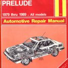 Haynes Honda Prelude 1979 thru 1989 Automotive Repair Manual guide all models