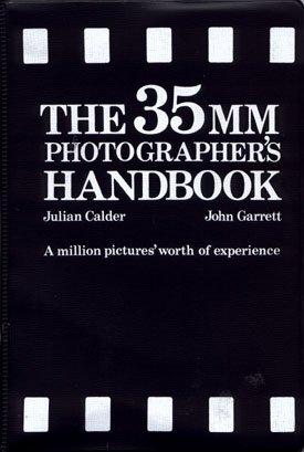 The 35mm Photographer's Handbook Julian Calder & John Garrett Vintage Photography Book