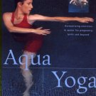 Aqua Yoga Harmonizing Exercises in Water for Pregnancy, Birth and Beyond How To Book