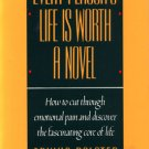 Every Person's Life Is Worth A Novel Psychotherapy Self Help Erving Polster