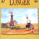 Dance A Little Longer by Jane Roberts Wood