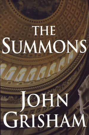 The Summons by John Grisham Stated First Edition HCDJ Legal Mystery Thriller