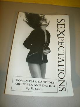 Sexpectations by R. Louis