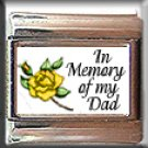 IN MEMORY OF DAD YELLOW ROSE BUD ITALIAN CHARM