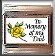 IN MEMORY OF DAD YELLOW ROSE BUD ITALIAN CHARM