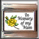 IN MEMORY OF MOM YELLOW ROSE BUD ITALIAN CHARM