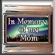 IN MEMORY OF MOM AURORA LIGHTS ITALIAN CHARM
