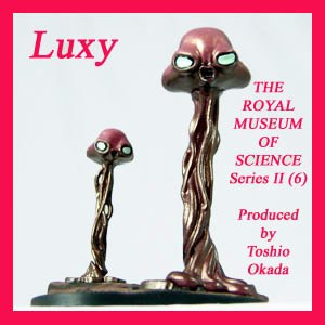 Startales Takara Royal Museum of Science Martians Luxy Collectibles st2-6