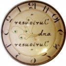 "1"" Glass Dome Button - Curiouser & Curiouser Clock"
