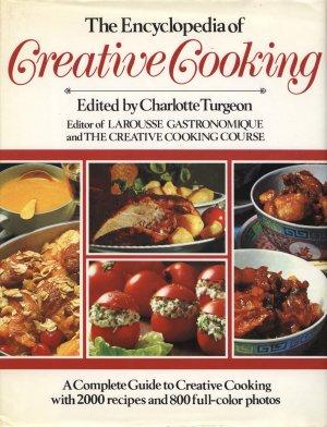 Encyclopedia of Creative Cooking 1985 edition
