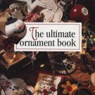 Ultimate Ornament Book Leisure Arts 1996