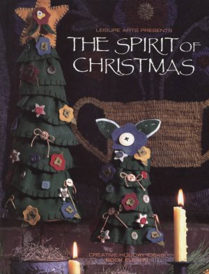 The Spirit of Christmas Leisure Arts vol. 11