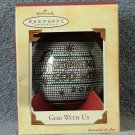 Hallmark God With Us Glass Ornament 2002