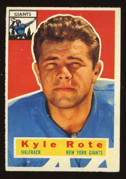 Kyle Rote Halfback 1956 Topps Football # 29 New York Giants