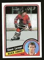 Steve Larmer 1984-85 Topps # 30 Right Wing Blackhawks