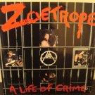 "Zoetrope A Life of Crime HARDCORE STREET THRASH Metal 12"" Record COMBAT 1987"
