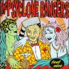 THE PSYCLONE RANGERS-FEEL NICE CD