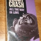 Johnny Crash All the Way In Love Cassette single New Toured w/ Motley Crue