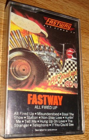Fastway-All Fired Up Cassette